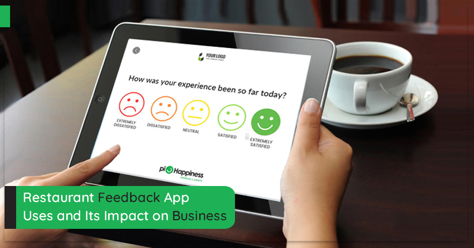 restaurant-feedback-app-uses-and-its-impact-on-business