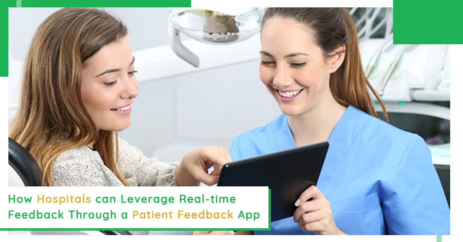 how-hospitals-can-leverage-real-time-feedback-through-a-patient-feedback-app