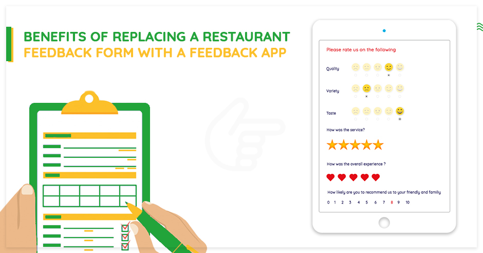 benefits-of-replacing-a-restaurant-feedback-form-with-a-feedback-app