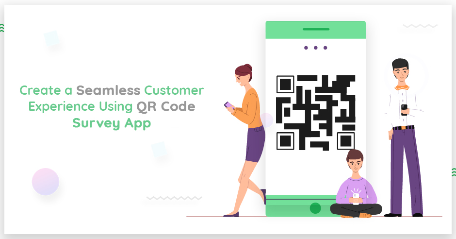 create-a-seamless-customer-experience-using-qr-codes