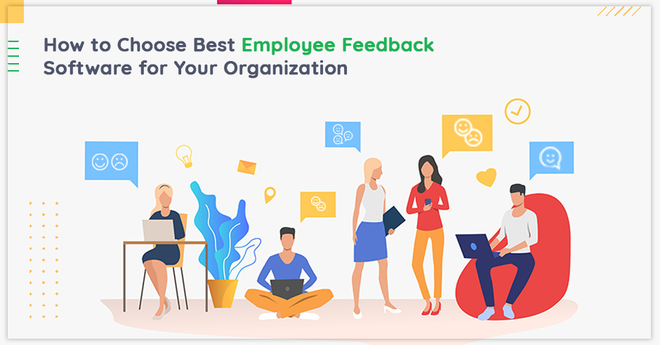 how-to-choose-best-employee-feedback-software-for-your-organization