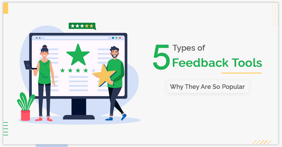 5-types-of-feedback-tools-and-why-they-are-so-popular