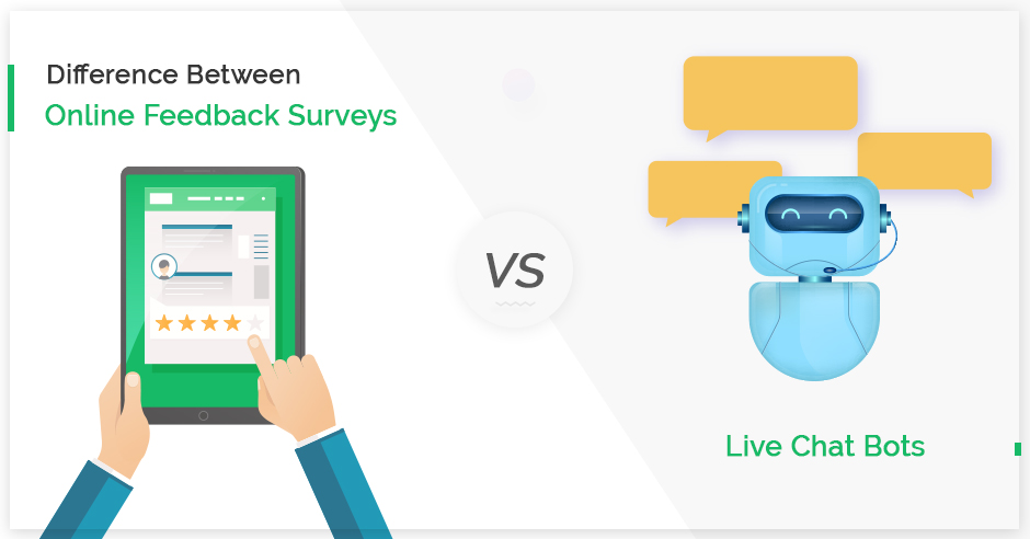 difference-between-online-feedback-surveys-vs-live-chat-bots