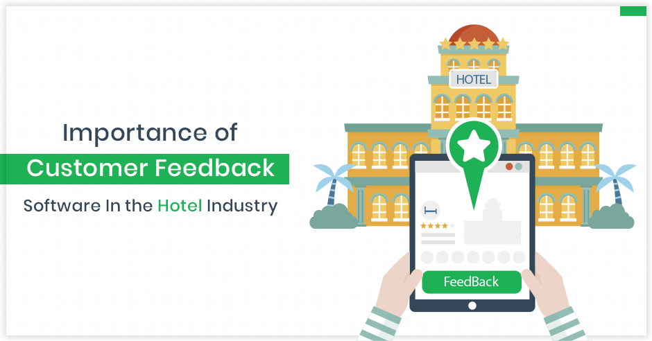 importance-of-customer-feedback-software-in-the-hotel-industry