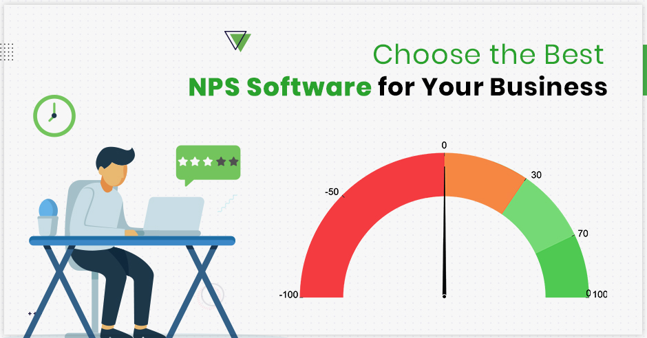 Choose the Best NPS Software for Your Business (2020 Buyer's Guide)